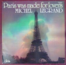 Tour Eiffell 33 tours Michel Legrand Paris was made for lovers