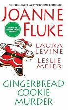 Gingerbread Cookie Murder by Laura Levine, Leslie Meier and Joanne Fluke...