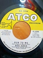 "Bee Gees ~ Run To Me / Road To Alaska 7"" 45 RPM Classic Rock Vinyl Atco 45-6896"