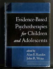 Evidence-Based Psychotherapies For Children And Adolescents Hardcover - By Weisz