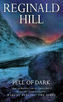 Fell of Dark (Collins crime) by Hill, Reginald, Hardcover Book, Acceptable, FREE