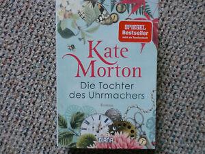 Die Tochter des Uhrmachers Kate Morton Roman