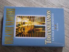 16$$  Livre Violaine Vanoyeke Toutankhamon La fille de Nefertiti Tome 2