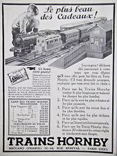 PUBLICITÉ PRESSE 1931 TRAINS HORNBY MINIATURE JOUET MECCANO LE PLUS BEAU CADEAUX