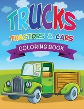 Trucks, Tractors and Cars Coloring Book by Speedy Publishing LLC (2014,...