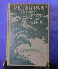 PETER PAN - THE STORY OF PETER AND WENDY by JAMES M. BARRIE 1911