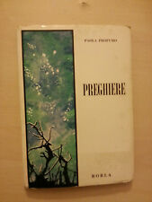 Paola Profumo - Preghiere - Borla - 1963 - Presentzione di Nazareno Fabbretti
