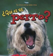 Que Es Un Perro?/what Is a Dog (La Ciencia De Los Seres Vivos/Science of Living