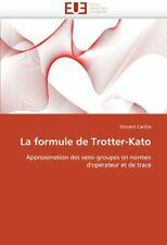 La formule de trotter-kato.by CACHIA-V  New 9786131533327 Fast Free Shipping.#.#