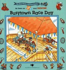 BUSYTOWN RACE DAY: BUSY WORLD RICHARD SCARRY #4 (The Busy World of Richard