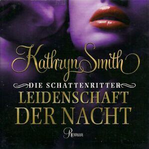 DIE SCHATTENRITTER – LEIDENSCHAFT DER NACHT; 8 CDs von KATHRYN SMITH