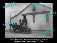 OLD 8x6 HISTORIC PHOTO OF TEXACO OIL COMPANY REFINERY PORT ARTHUR TEXAS c1910