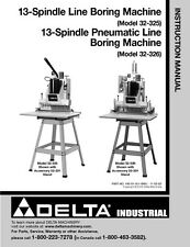 Delta 32-325 32-326 13 Spindle Line Boring Machine Instruction Manual