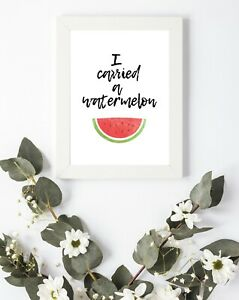 Typography Print A4 Quote Watermelon Dirty Dancing Gift Home Lounge Life