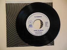 EL PADRINO Dame Tu Mano / Que Tonteria ABS records new  45