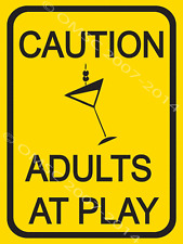 Caution Adults At Play Metal Sign, Humorous Modern Den, Man Cave, Bar Decor