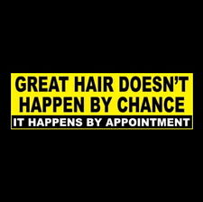 """Funny """"GREAT HAIR DOESN'T HAPPEN BY CHANCE"""" hairdresser STICKER sign hair salon"""