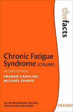 The Facts Chronic Fatigue Syndrome  Michael Sharpe Frankie Campling 2nd edition