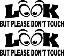 LOOK But Please Don't Touch Decal Antique Show Car Bike Classic Helmet Eyes