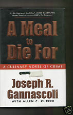 A MEAL TO DIE FOR - SOPRANOS ACTOR ' VITO ' JOSEPH R GANNASCOLI SIGNED 1ST HB