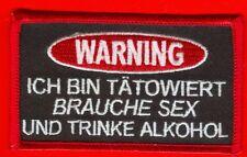 WARNING TÄTOWIERT SEX ALKOHOL Patch gestickter Aufnäher
