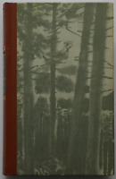 Ludwig Ganghofer - Das Schweigen im Walde (gebunden)