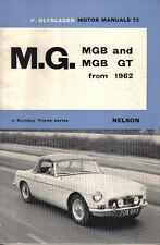 MG MGB Roadster & MGB GT Coupe from 1962-67 Olyslager Motor Manual No. 72 1967