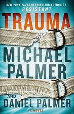 Trauma by Daniel Palmer and Michael Palmer (2015, Hardcover)