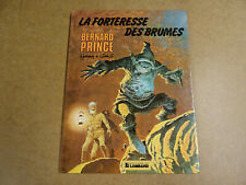 BD / BERNARD PRINCE T.11 - LA FORTERESSE DES BRUMES
