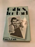 1974 Gable & Lombard by Warren G Harris Hardcover With Dust Jacket