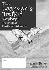 The Learner's Toolkit: The Habits of Emotional Intelligence: Bk. 1: Student...