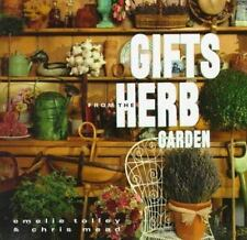 Gifts from the Herb Garden by Chris Mead and Emilie Tolley (1991, Hardcover)