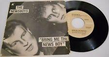 45 GIRI THE NEWSBOYS BRING ME THE NEWS BOY - ALTERNATIVE  C. V. MV 6/17