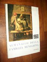 ALMANACCO DELLA FAMIGLIA MENEGHINA 1960 (IT)