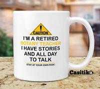 Funny Retired Botany Teacher Coffee Mug, Caution I'm A Retired Botany