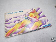 ENFANTINA LIVRE DE NOEL POUR ENFANTS à SPIRALE UNICEF *