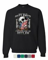 Become An Outlaw Sweatshirt 2nd Amendment Right to Bear Arms Skull Sweater