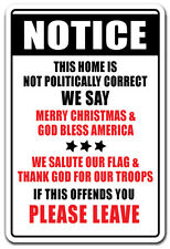 NOTICE PLEASE LEAVE Novelty Sign not politically correct god bless america