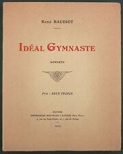 BAUDIOT - IDEAL GYMNASTE, SONNETS - 1913 IMP. NOUVELLE AVENIR, NEVERS - POESIE