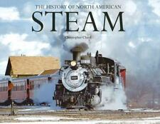 The History of North American STEAM by Christopher Chant (Hardback, 2013)