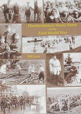 HEREFORDSHIRE WW1 HISTORY Home Front First World War Munitions Industry Farms
