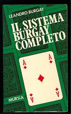BURGAY LEANDRO IL SISTEMA BURGAY COMPLETO MURSIA 1973 I GIOCHI CARTE