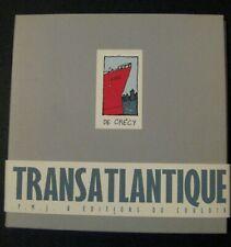 De Crécy Transatlantique Portfolio Ed. P.M.J/Ed. du Couloir 1999 TTBE