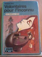 Philippe Ebly: Volontaires pour l'inconnu/ Bibliothèque Verte, 1980