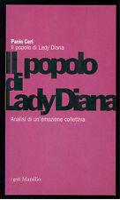 CERI PAOLO IL POPOLO DI LADY DIANA MARSILIO 1998 I GRILLI SOCIOLOGIA MEDIA