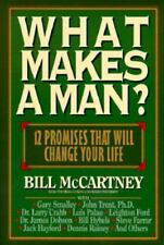 What Makes a Man?: Twelve Promises That Will Change Your Life!, Bill McCartney,