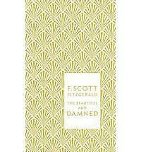 The Beautiful and Damned by F. Scott Fitzgerald (Hardback, 2010)