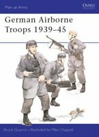 German Airborne Troops 1939-45 (Men-at-Arms) by Quarrie, Bruce Paperback Book