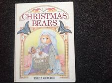 Christmas Bears by Tricia Oktober Hardcover 1990 vintage children's book Rare