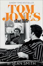 Tom Jones - The Life, Smith, Sean,NEW-F023